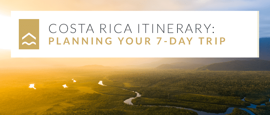 Costa Rica 7-Day Itinerary
